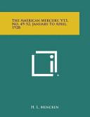 The American Mercury V13 No 49 52 January To April 1928