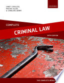 """""""Complete Criminal Law: Text, Cases, and Materials"""" by Janet Loveless, Mischa Allen, Caroline Derry"""