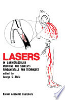 Lasers in Cardiovascular Medicine and Surgery  Fundamentals and Techniques