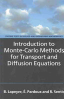 Introduction to Monte Carlo Methods for Transport and Diffusion Equations