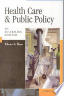 """Health Care and Public Policy: An Australian Analysis"" by George R. Palmer, Stephanie D. Short"