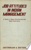 Job Attitudes in Indian Management