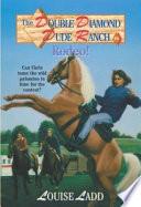 Double Diamond Dude Ranch #6 - Rodeo