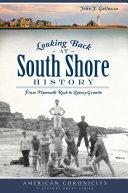 Pdf Looking Back at South Shore History Telecharger