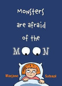 Monsters Are Afraid of the Moon