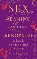 Sex  Meaning and the Menopause