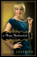 A Hope Undaunted (Winds of Change Book #1)