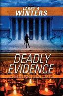 Deadly Evidence  a Jessie Black Legal Thriller