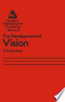 The Development Of Vision Book PDF