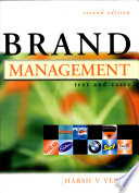 """Brand Management: Text and Cases"" by Harsh V. Verma"