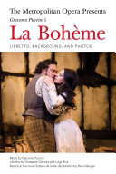 The Metropolitan Opera Presents: Puccini's La Boheme