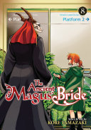 The Ancient Magus  Bride Vol  8