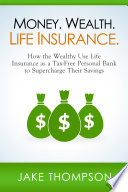 Money  Wealth  Life Insurance