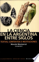 La ciencia en la Argentina entre siglos