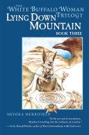 Lying Down Mountain [Pdf/ePub] eBook