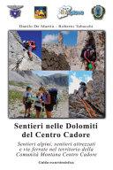 Sentieri nelle Dolomiti del Centro Cadore
