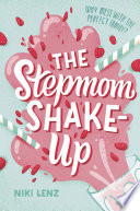 The Stepmom Shake Up