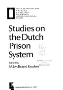 Studies on the Dutch Prison System Book PDF