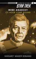 Star Trek: Mere Anarchy: Its Hour Come Round