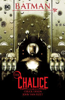 Pdf Batman: The Chalice Telecharger