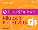 Microsoft Project 2013 Plain   Simple