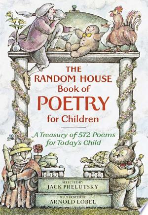The+Random+House+Book+of+Poetry+for+ChildrenMore than 550 poems by American, English, and anonymous authors.
