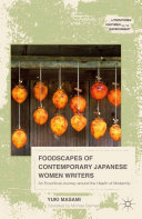 Foodscapes of Contemporary Japanese Women Writers: An Ecocritical ...