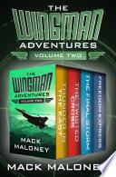 The Wingman Adventures Volume Two