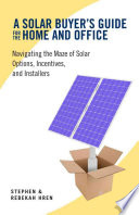 A Solar Buyer S Guide For The Home And Office Book PDF