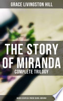 The Story Of Miranda Complete Trilogy Marcia Schuyler Phoebe Deane Miranda