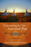 Connecting to Our Ancestral Past