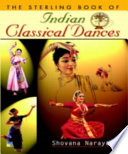 The Sterling Book of INDIAN CLASSICAL DANCE
