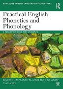 Practical English Phonetics And Phonology