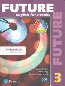Future 3 Student Book with MyEnglishLab