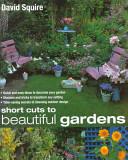 Short Cuts to Beautiful Gardens