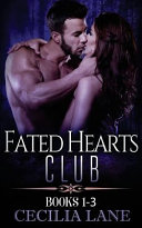 Fated Hearts Club Volume One