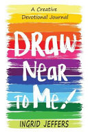 Draw Near to Me