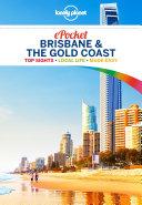 Lonely Planet Pocket Brisbane   the Gold Coast