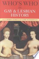 Who S Who In Gay And Lesbian History Book PDF