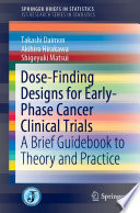 Dose Finding Designs for Early Phase Cancer Clinical Trials