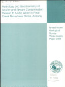 Hydrology and Geochemistry of Aquifer and Stream Contamination Related to Acidic Water in Pinal Creek Basin Near Globe  Arizona