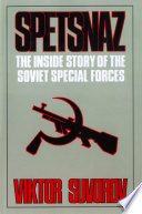 Spetsnaz  The Inside Story of the Soviet Special Forces