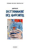 Pdf Nouveau dictionnaire des gauchers Telecharger
