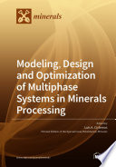 Modeling  Design and Optimization of Multiphase Systems in Minerals Processing Book