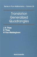 Translation Generalized Quadrangles