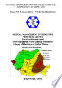 MEDICAL MANAGEMENT OF DISASTERS PRACTICAL WORKS fourth edition revised  Work registered in the National Library of Medicine of USA Book