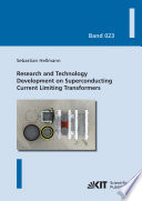 Research and Technology Development on Superconducting Current Limiting Transformers Book