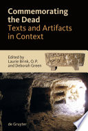 Commemorating the Dead  : Texts and Artifacts in Context. Studies of Roman, Jewish and Christian Burials
