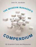 The Museum Manager s Compendium