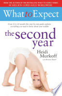 """What to Expect: The Second Year"" by Heidi Murkoff"